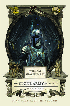 """Exclusive cover reveal of new Shakespeare 'Star Wars' prequel parody! The best-selling Shakespearean """"Star Wars"""" parodies continue with """"William Shakespeare's The Clone Army Attacketh: Star Wars Part the Second."""" CNET doth reveal an exclusive look at the book cover."""