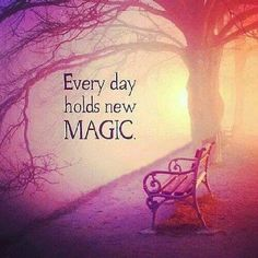 Have A Magical Day...