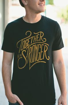 TOGETHER WE'RE STRONGER! Pick up a #Sevenly shirt featuring hand-drawn typography and help raise awareness & funding for suicide prevention. #NSPW