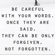 Forgive... Glad i learned this a long time ago. Too bad some people dont understand life is not about personal gain and hurting Those around you. Its about doing the right thing. Thats it. I forgive you. I will never forget.