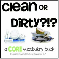 """Dirty and Clean 2 Words for 2 Weeks, a series of instructional activities and suggestions for using target core vocabulary words with our students.  Why """"look"""" and """"like""""?  These words are often motivating and fun for students because many activities can involve directing the actions of others, and expressing their opinions. Find Icons, Sight Word Practice, My Values, Single Words, Epilepsy, Matching Games, Me Clean, Vocabulary Words, Life Skills"""
