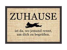 Fußmatte Spruch ZUHAUSE IST DA WO JEMAND RENNT Türmatte HUND Türvorleger Haustür