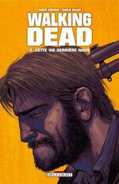 Walking Dead Vol. 2: Cette vie derrière nous #comixology #BD #numerique #delcourt #walkingdead