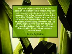 Der Tröster (Henry B. Eyring) - https://www.lds.org/general-conference/2015/04/the-comforter?lang=deu