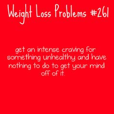 I am currently suffering from problem #26. Lol.