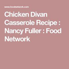 Chicken Divan Casserole Recipe : Nancy Fuller : Food Network