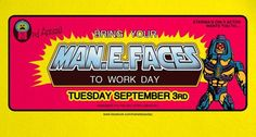 http://comics-x-aminer.com/2013/08/29/celebrate-the-3rd-annual-bring-your-man-e-faces-to-work-day/