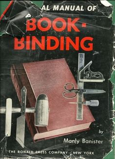 1958 Pictorial Manual of BookBinding 1st by TheIDconnection, $85.00