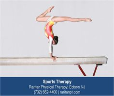 http://raritanpt.com/sports-specific-physical-therapy – Raritan Physical Therapy's sports therapists specialize in the rehabilitative care of amateur and elite athletes across all sports. In gymnastics ,athletes are prone to injuries from falls and repetitive stresses and must follow a careful routine of stretching and strengthening to keep their bodies balanced and limber.