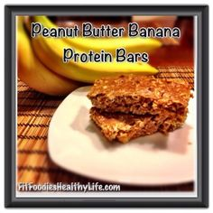 Peanut Butter Banana Protein Bars | Fit Foodies. Healthy Life.  #FitFluential #EAT #ECD @FitFluential LLC #EatClean