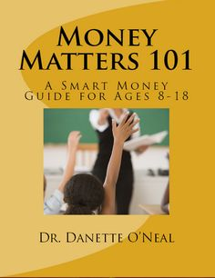Released 5/16- Click  here to purchase or see sample pages: www.danetteonealpublishing.com Money Matters, Books, Libros, Book, Book Illustrations, Libri