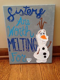 """""""Sisters are worth melting for"""" ADPi canvas by me!"""