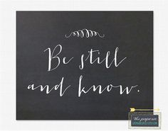Be Still and Know 8x10 Printable Print  Instant by LifeMadeLovely, $5.00