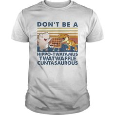 Don t Be A Hippo Twatamus Twatwaffle Cuntasaurous Vintage shirt - Cheap T shirts Store Online Shopping- Trending Shirt Retro Shirts, Cheap Shirts, Vintage Shirts, Sloth Running Team, Silly Questions, Friends Are Like, Sweater Hoodie, Retro Vintage, T Shirts For Women