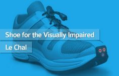 Shoe for the visually impaired - Le Chal