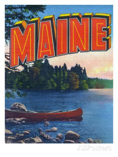 Maine, Greetings From with Canoe on the Lake Posters by Lantern Press at AllPosters.com