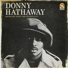 You've Got A Friend - Live at The Bitter End 1971, a song by Donny Hathaway on Spotify