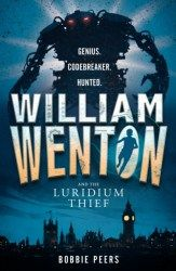 William Wenton and the Luridium Thief , from Bobbie Peers, is a very visual, fast-paced book, which will certainly appeal to kids at the younger end of the middle-grade spectrum who are looking for adventure.