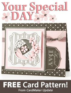 Your Special Day Download from CardMaker update. Click on the photo to access the free pattern. Sign up for this free newsletter here: AnniesEmailUpdates.com.