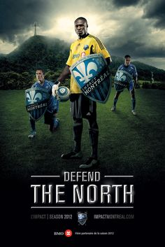 Impact of Montreal: Defend the North Advertising Ads, Creative Advertising, Sports Graphics, Of Montreal, Branding, Sports Brands, Chelsea Fc, Football Team, Art Direction