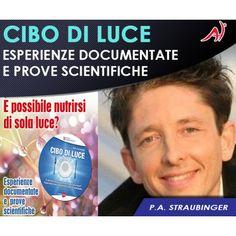 CIBO DI LUCE - P. A. Straubinger (In Offerta Promo Limitata a 19.90)