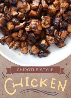 Chipotle-Style Chicken (Recipe by Alison Roman) Serves 4 Chipotle Chicken Copycat, Chipotle Menu, Chipotle Copycat Recipes, Pork Recipes, Mexican Food Recipes, Dinner Recipes, Cooking Recipes, Healthy Recipes, Ethnic Recipes