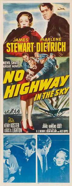 MARLENE DIETRICH James Stewart Glynnis Johns NO HIGHWAY IN THE SKY 1951. (please follow minkshmink on pinterest) #narlenedietrich #dietrichposter