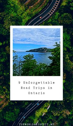 Unforgettable Summer Ontario Road Trips ⋆ The World As I See It