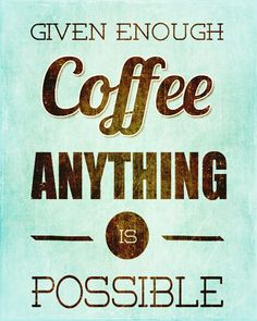 38 Best coffee slogans images | Coffee, Coffee quotes ...