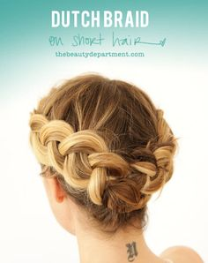 Just did this dutch braid on my short hair. Fairly easy and looks great.
