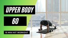 Upper Body HIIT Workout | No.60 Upper Body Hiit Workouts, Full Body Hiit Workout, Fat Burning Workout, Hip Workout, 15 Min Hiit Workout, Workout List, Circuit Workouts, Cardio, Hiit Program