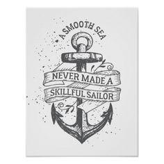 Nautical motivational sailor quote poster Marine Tattoos, Navy Tattoos, Sailor Tattoos, Nautical Tattoos, Ankle Tattoos, Navy Anchor Tattoos, Anchor Tattoo Men, Tattoo Thigh, Pirate Tattoo