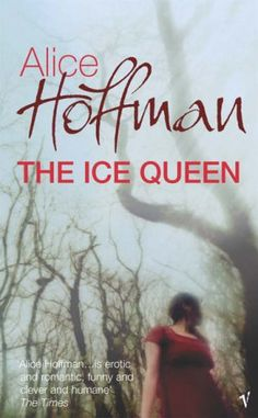 The Ice Queen by Alice Hoffman | 2006 | The Snow Queen