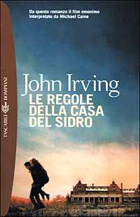 Le regole della casa del sidro - John Irving