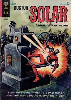 DOCTOR SOLAR MAN OF THE ATOM SILVER AGE GOLD KEY COMICS