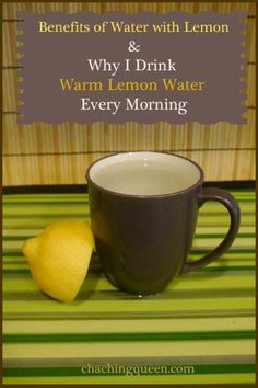 Benefits of Lemon Water - Why I Drink Warm Lemon Water - Living a Healthy Life