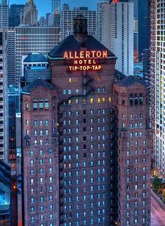 The Allerton Hotel and the Tip-Top-Tap sign (Chicago Pin of the Day, 9/3/2014).