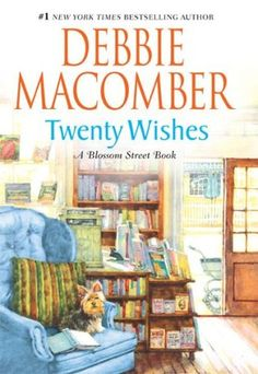 Twenty Wishes (Blossom Street, #5)- Anne Marie and 3 other widows each make a list of 20 wishes. This brings hope and joy to each of their lives as they work to make their wishes come true. Great book! ****1-25-15