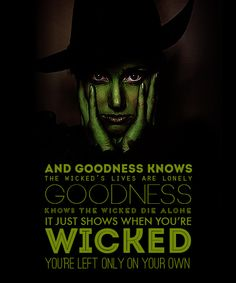 goodness knows the wicked die alone