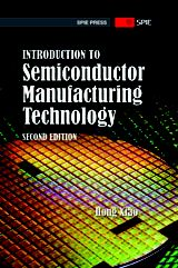 SPIE eBooks | Introduction to Semiconductor Manufacturing Technology, Second Edition