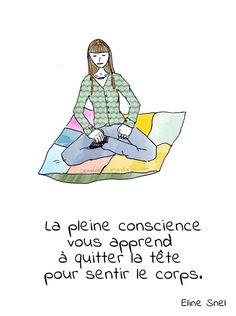 La pleine conscience c'est...