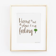 Home Is Not A Place It Is A Feeling Printable Art | Wall Decor For Home | Family History