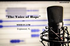 """The Voice of Hope,"" our 30-miniute Bible teaching program, airs on Saturdays at 6:30pm on WSEB 91.3 FM. Englewood, FL http://wsebfm.com / Radio / Broadcasting / Media / Technology / Sermons / Bible teaching / Exposition / Audio / Music /"