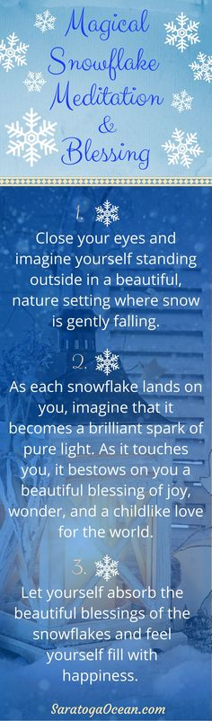 Here's a fun meditation to help put a little joy and magic into your day. If it's winter and you have a day of snow, you can even try this outside with real snowflakes! Enjoy!