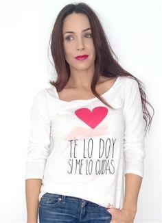 Camiseta TE LO DOY SI ME LO CUIDAS by Nerea Garmendia