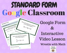 Standard Form of Linear Equations - Google Form & Video Lesson! This product includes: (1) Interactive video lesson with notes on writing linear equations in standard form. This product is perfect for students learning about linear equations for the first time. (1) Google Form activity assessin...
