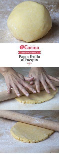 Pasta frolla all'acqua [vegan] Vegan Desserts, Raw Food Recipes, Sweets Recipes, Italian Recipes, Cake Recipes, Delicious Desserts, Cooking Recipes, Sweet Light, Tortillas Veganas