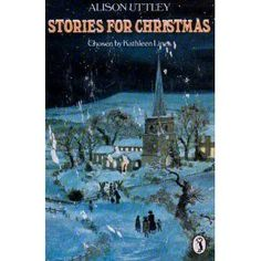 Stories for Christmas (Puffin Books): Amazon.co.uk: Alison Uttley, Kathleen Lines, Gavin Rowe: Books