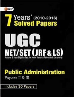 UGC NET/SET Solved Papers: Public Administration Paper II and III, 2017