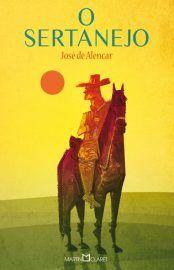 Livro O Sertanejo - Jose de Alencar